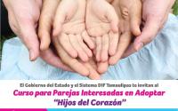 """Invita DIF Tamaulipas a curso virtual """"Hijos del Corazón"""" para parejas que desean adoptar."""